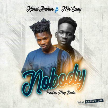 Kwesi Arthur – Nobody ft Mr. Eazi (Prod. by MOG Beatz)