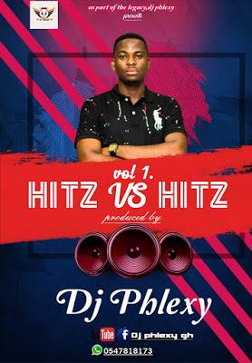 DJ Phlexy - Hitz Vs Hitz Mixtape
