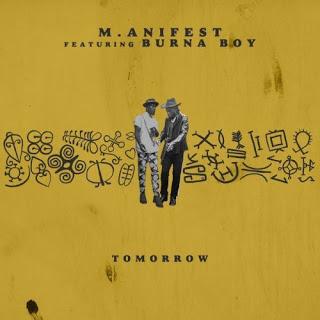 M.anifest – Tomorrow ft Burna Boy