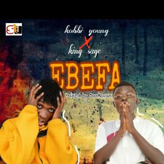 Kobbi Young x King Sage - Ebefa (Mixed by Sankwan)