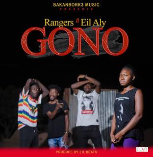Rangers - Gono ft.Eil Aly (Prod by Eil Beats)