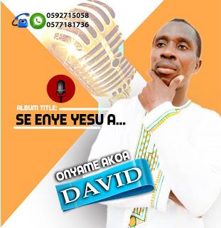 Onyame Akoa David - Se Enye Yesu, A (Prod by Tornado)