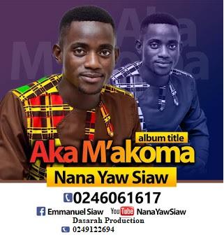 Nana Yaw Siaw – Aka M'akoma