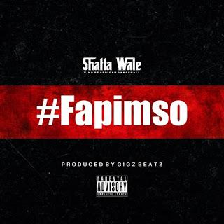 Shatta Wale – Fapimso (Prod. by GigzBeatz)