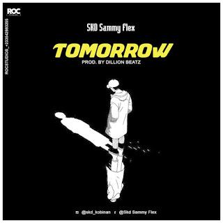 SKD Sammy Flex - Tomorrow (Prod. By Dillon Beatz)