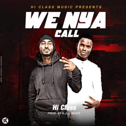 Hi Class - Wenya Call (Prod. by K. Joe Beatz)