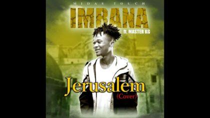 Imrana - Jerusalem ft Master KG