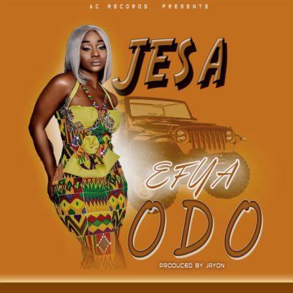Jesa - Efya Odo (Mixed by JayOn)