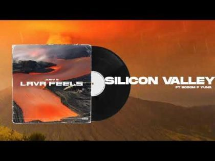 Joey B – Silicon Valley Ft. Bosom P-Yung