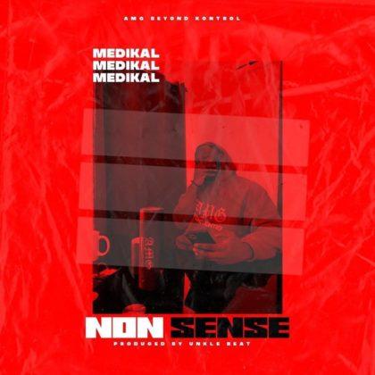 Medikal – Nonsense (Eno Barony Diss) (Prod by Unklebeatz)