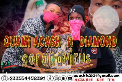 Quami Acash - Coronavirus Ft. Diamond