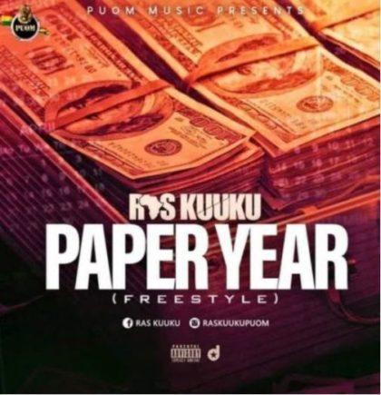 Ras Kuuku – Paper Year (freestyle)