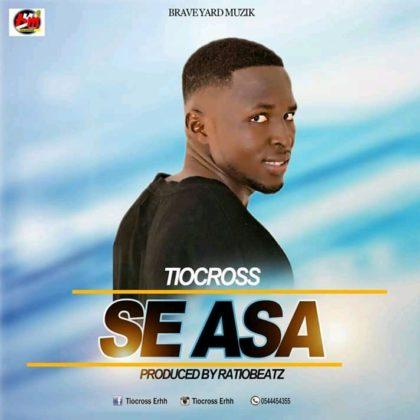 TioCross - S3 Asa (Prod. By RatioBeatz)