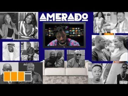 Amerado - Yeete Nsem Episode 5