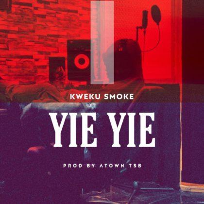Kweku Smoke – Yie Yie (Prod By Atown Tsb)