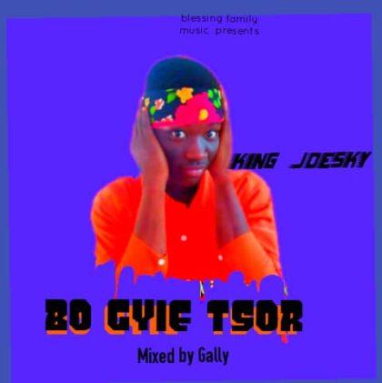 King Joesky - Bo Gyie Tsor (Mixed by Gally)