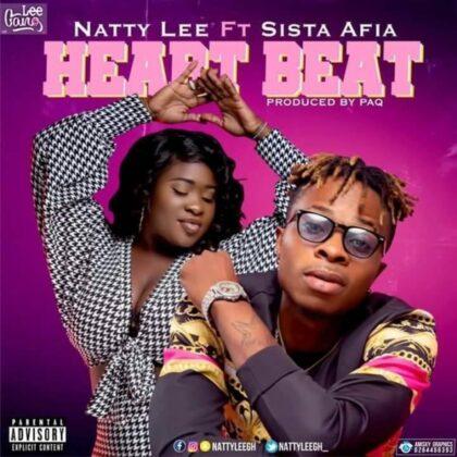 Natty Lee – Heartbeat Ft Sista Afia (Prod. By Paq)