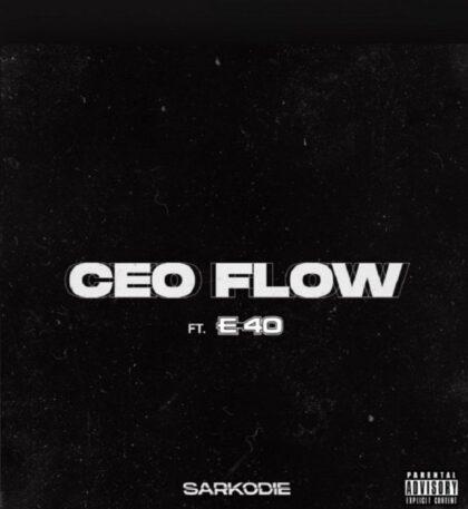 Sarkodie – CEO Flow ft E-40